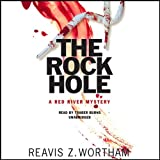 Bargain Audio Book - The Rock Hole  A Red River Mystery
