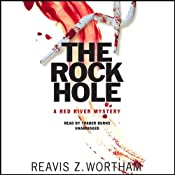 The Rock Hole: A Red River Mystery | Reavis Z. Wortham