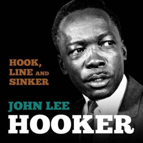 Bottle Up and Go (John Lee Hooker Bottle Up And Go)