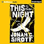 This Is the Night | Jonah C. Sirott