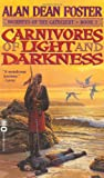 Carnivores of Light and Darkness, Alan Dean Foster, 0446606979