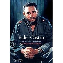 Mémoires II: La victoire de la liberté - De la Sierra Maestra à Santiago de Cuba