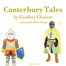 Canterbury Tales Audiobook by Geoffrey Chaucer Narrated by Katie Haigh