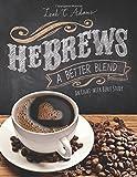 HeBrews A Better Blend