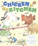 Chicken in the Kitchen, Tony Johnston, 0689856415