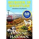 Murder in Whistler (A Northwest Cozy Mystery Series) (Volume 2)
