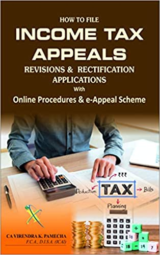 How to File Income Tax e-Appeals, Revisions & Rectification Applications