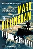 """""""The Bones Beneath A Tom Thorne Novel"""" av Mark Billingham"""
