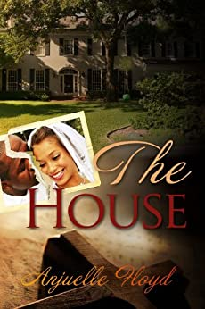 The House by [Floyd, Anjuelle]