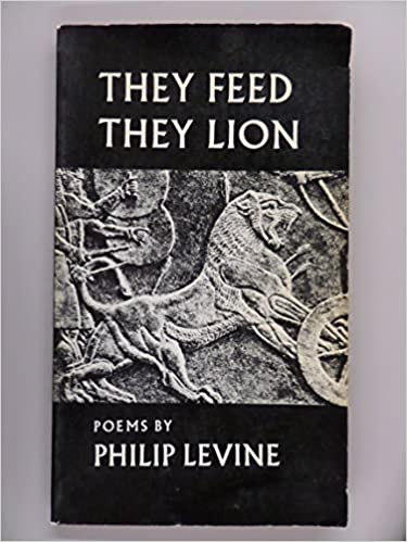 They Feed They Lion, Levine, Philip