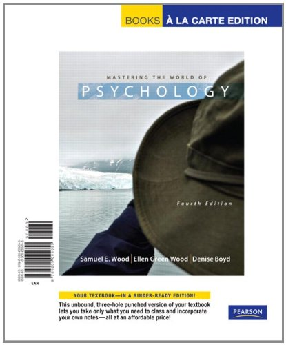 Mastering the World of Psychology, Books a la Carte Edition (4th Edition)