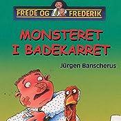 Monsteret i badekarret (Frede og Frederik) | Jürgen Banscherus