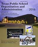 img - for Texas Public School Organization and Administration: 2016 book / textbook / text book