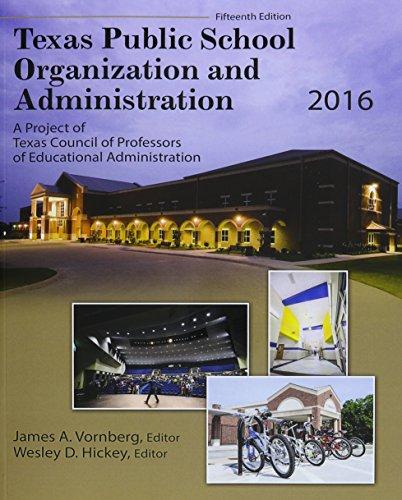 Texas Public School Organization and Administration: 2016
