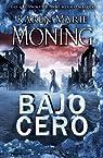 Bajo cero par Moning
