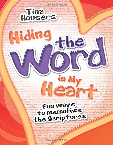Hiding the Word in My Heart: Fun Ways to Memorize the Scriptures (Best Way To Memorize Words)