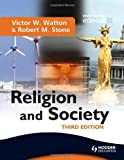 Religion and Society, Victor W. Watton and Robert M. Stone, 0340975512