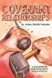 Covenant Relationships, Keith Intrater, 0914903713