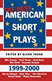 The Best American Short Plays 1999-2000, Glenn Young, 1557834520