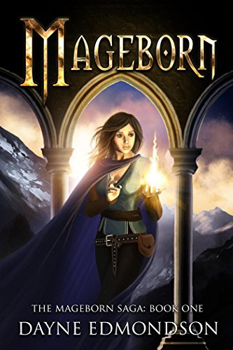 Mageborn (The Mageborn Saga) by [Edmondson, Dayne]