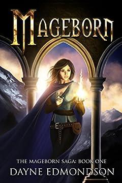 Mageborn (The Mageborn Saga)
