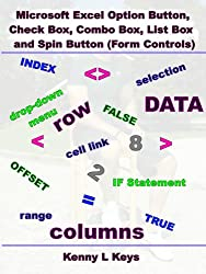 Microsoft Excel Option Button, Check Box, Combo Box, List Box and Spin Button (Form Controls) (English Edition)