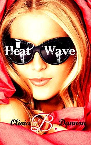 Heatwave (Heatwave Series Book 1)