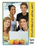 img - for Queue CAPT Prep Mathematics Teacher Edition book / textbook / text book