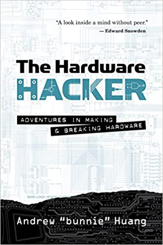 The Hardware Hacker: Adventures in Making and Breaking Hardware: Amazon.es: Andrew Huang: Libros en idiomas extranjeros