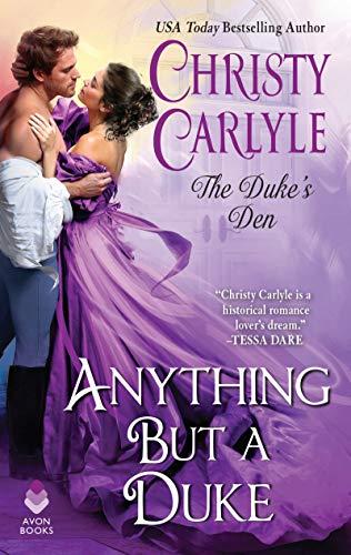Anything But a Duke: The Duke's Den (Store Mn Avon)