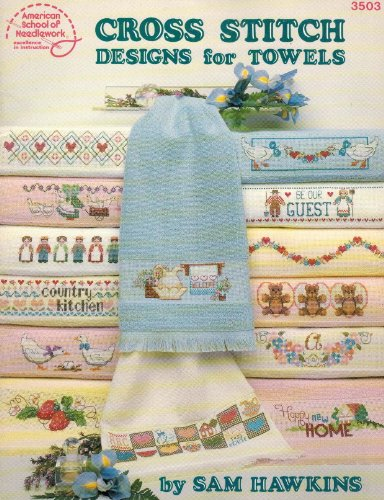 Cross Stitch: Designs for Towels