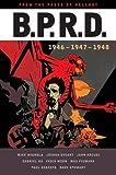 B.P.R.D: 1946-1948
