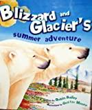 Blizzard and Glacier's Summer Adventure offers