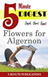 Flowers for Algernon: 5 Minute Digest