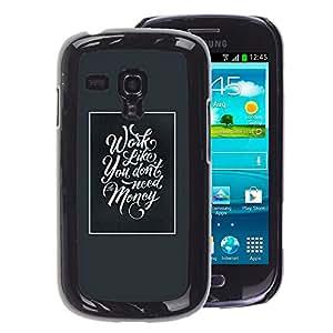 A-type Arte & diseño plástico duro Fundas Cover Cubre Hard Case Cover para Samsung Galaxy S3 MINI 8190 (NOT S3) (Work Money Inspiring Blue Poster Frame)