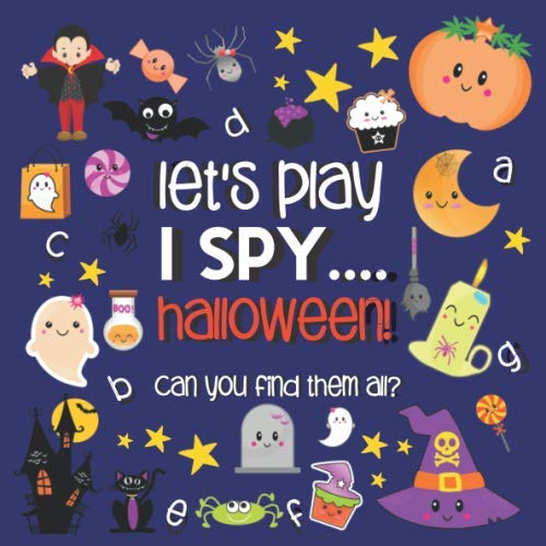 Old Halloween Candy (Let's Play.... I Spy Halloween!: A Fun Guessing Game Book for 2-5 Year Old's (Halloween Activity)