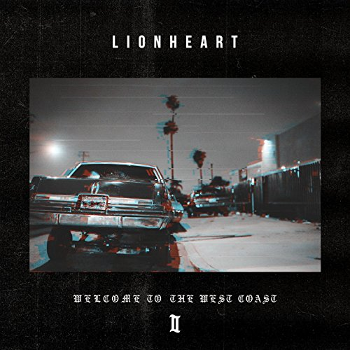 Lionheart-Welcome To The West Coast II-CD-FLAC-2017-CATARACT Download