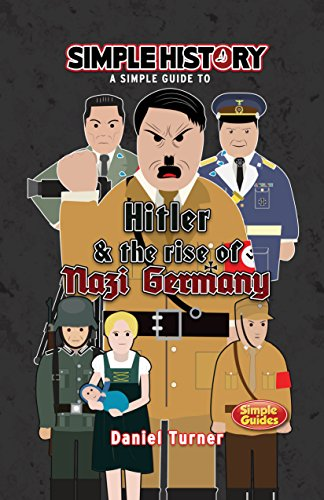 Simple History: Hitler & the Rise of Nazi Germany: Daniel ...