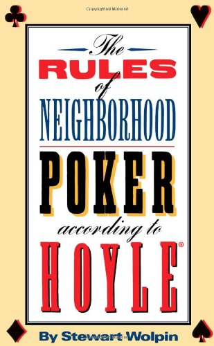 Hoyle Poker Rules - The Rules of Neighborhood Poker According to Hoyle
