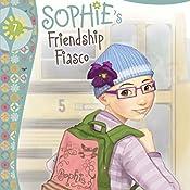 Sophie's Friendship Fiasco: Faithgirlz!, Book 7 | Nancy Rue