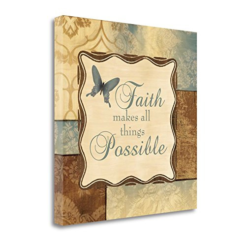 ''Faith Makes All Things Possible'' By Piper Ballantyne, Fine Art Giclee Print on Gallery Wrap Canvas, Ready to Hang by Tangletown Fine Art