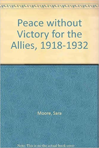 Peace Without Victory for the Allies