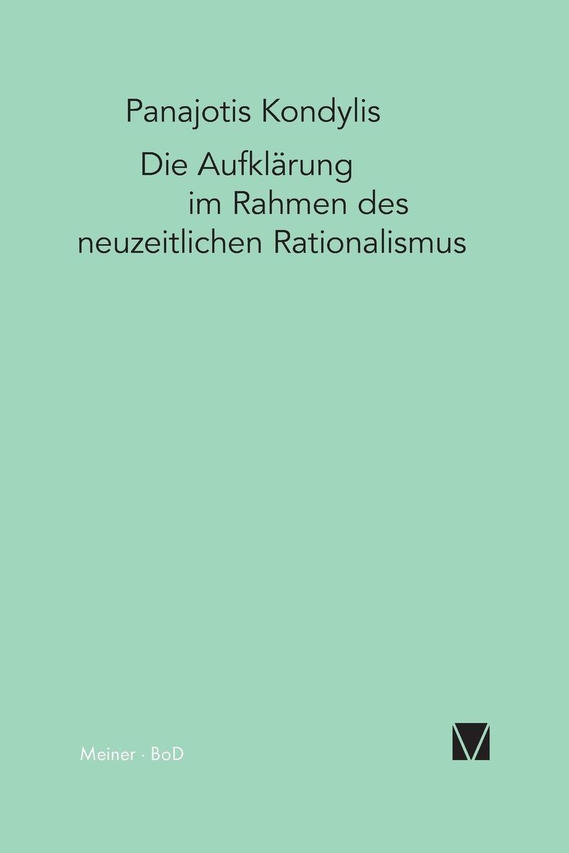 Die Aufklärung im Rahmen des neuzeitlichen Rationalismus: Amazon.de ...