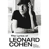 Lyrics of Leonard Cohen: The Lyrics of Leonard