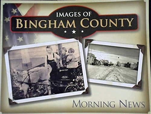 Images of Bingham County ()