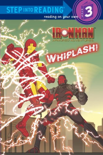 Whiplash! (Marvel: Iron Man) (Step into Reading)