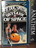 Skylark of Space ByE E Doc Smith
