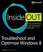 Troubleshoot and Optimize Windows 8 Inside Out Front Cover