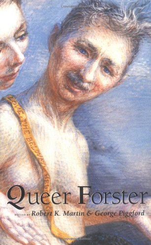 Queer Forster (Worlds of Desire: The Chicago Series on Sexuality, Gender, and Culture)