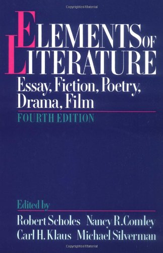 Elements of Literature: Essay, Fiction, Poetry, Drama, Film